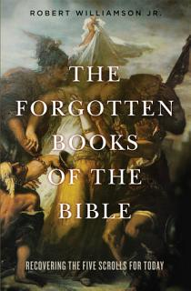 The Forgotten Books of the Bible Book