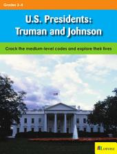U.S. Presidents: Truman and Johnson: Crack the medium-level codes and explore their lives