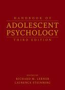 Handbook of Adolescent Psychology, 2 Volume Set