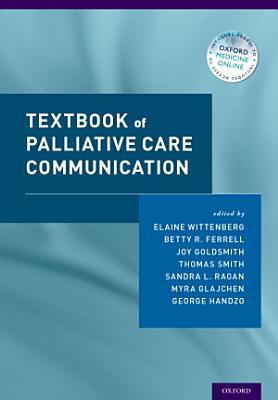 Textbook of Palliative Care Communication PDF