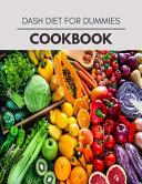 Dash Diet For Dummies Cookbook PDF