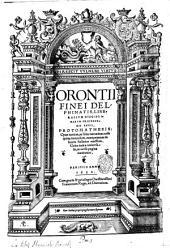 Orontii Finei ... Protomathesis opus uarium, ac scitu non minus utile quàm iucundum, nunc primùm in lucem foeliciter emissum. Cuius index uniuersalis, in uersa pagina continetur