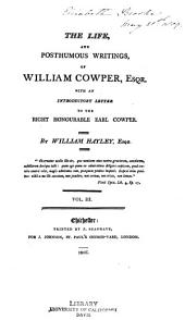 The life, and posthumous writings, of William Cowper, esqr: With an introductory letter to the Right Honourable Earl Cowper, Volume 3