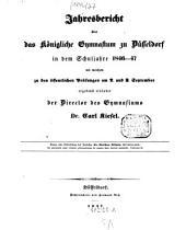 Jahres-Bericht über das Königliche Gymnasium zu Düsseldorf: für das Schuljahr .... 1846/47