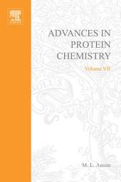 Advances in Protein Chemistry: Volume 7