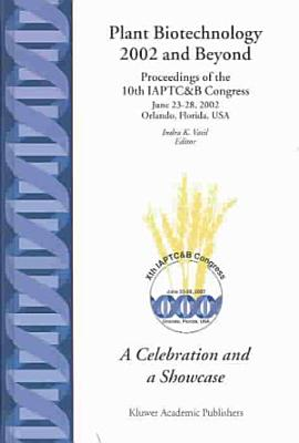Plant Biotechnology 2002 and Beyond
