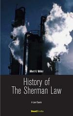 History of the Sherman Law