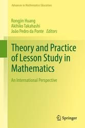Theory And Practice Of Lesson Study In Mathematics Book PDF