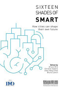 Sixteen Shades of Smart: How Cities Can Shape Their Own Future
