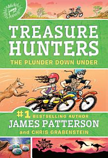 Treasure Hunters  The Plunder Down Under Book