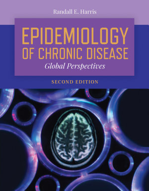 Epidemiology of Chronic Disease  Global Perspectives PDF