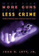 More Guns, Less Crime