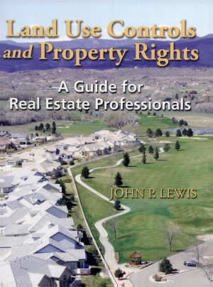 Land Use Controls and Property Rights