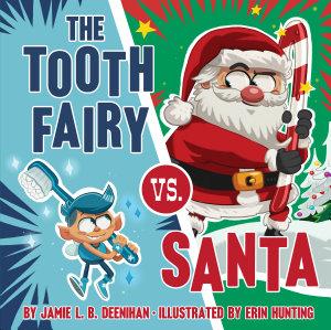 The Tooth Fairy vs  Santa