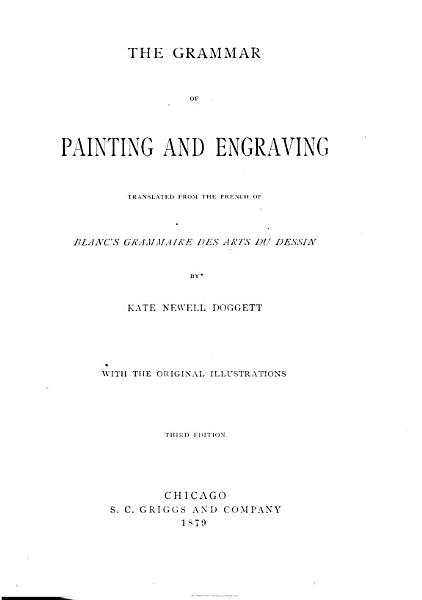The Grammar of Painting and Engraving with the Original Illustrations PDF