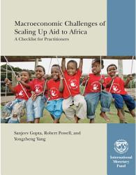 Macroeconomic Challenges Of Scaling Up Aid To Africa Book PDF