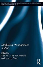 Marketing Management in Asia.