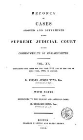 Reports of Cases Argued and Determined in the Supreme Judicial Court of the Commonwealth of Massachusetts: 1818-19, Volume 15
