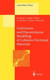 Continuous and Discontinuous Modelling of Cohesive-Frictional Materials