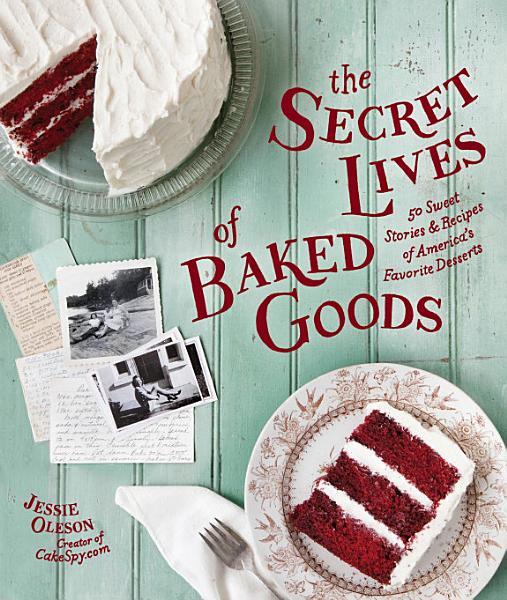 Download The Secret Lives of Baked Goods Book
