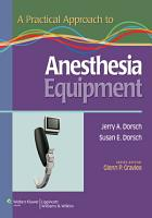 A Practical Approach to Anesthesia Equipment PDF