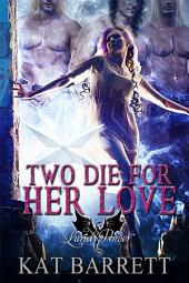 Two Die for Her Love