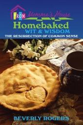 Homebaked Wit and Wisdom from Momma's House: The Resurrection of Common Sense