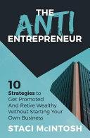 The Anti Entrepreneur