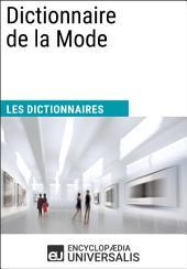 Dictionnaire de la Mode: (Les Dictionnaires d'Universalis)