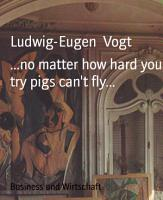 no matter how hard you try pigs can t fly    PDF