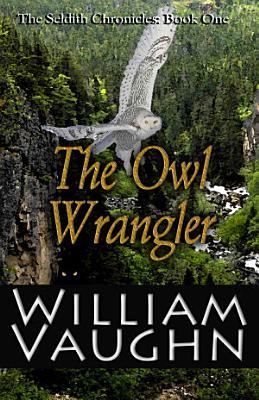 The Owl Wrangler