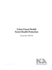 Urban forest health: forest health protection : fiscal year 1993-94