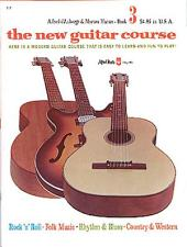 The New Guitar Course, Book 3: Here Is a Modern Guitar Course That Is Easy to Learn and Fun to Play!