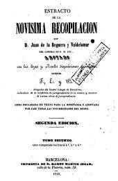 Estracto de la novísima recopilación por Juan de la Reguera y Valdelomar, 2