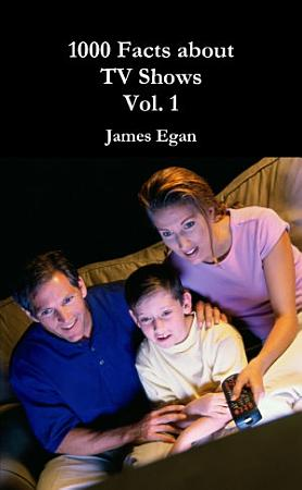 1000 Facts about TV Show Vol  1 PDF