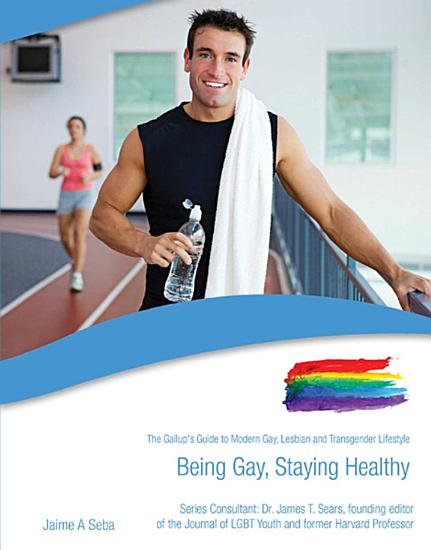 Being Gay  Staying Healthy PDF