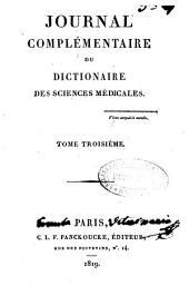 Journal complémentaire du Dictionnaire des sciences medicales: Volume3