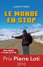 Le monde en stop: Cinq années à l'école de la vie