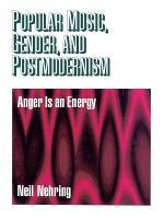 Popular Music, Gender and Postmodernism