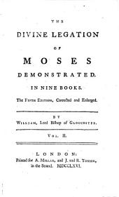 The Divine Legation of Moses Demonstrated: In Nine Books, Volume 2