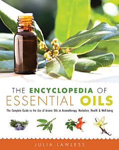 The Encyclopedia of Essential Oils Book