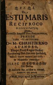 De æstu maris reciproco dissertatio: quam ... præside ... Christierno Alandro ... subjicit examini ... Isaac Wasbohm ..