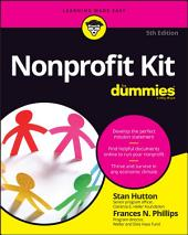 Nonprofit Kit For Dummies: Edition 5