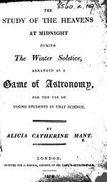 The Study of the Heavens at Midnight During the Winter Solstice, Arranged as a Game of Astronomy, Etc