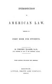 Introduction to American Law, Designed as a First Book for Students