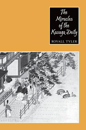 The Miracles of the Kasuga Deity PDF