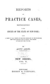 Abbott's Practice Cases: Volume 10