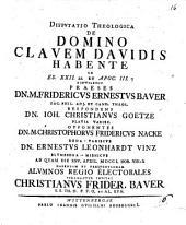 Disp. theol. de domino clavem Davidis habente ...