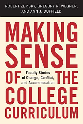 Making Sense of the College Curriculum