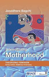Interrogating Motherhood